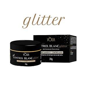 Novo! Lançamento Gel Control Glitter Blanc Vòlia 24g - 3 Unidades