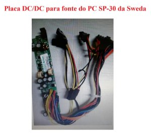 Placa Conversora DC/DC para fonte do PC SP-30 - Sweda ## REVENDA AUTORIZADA ##