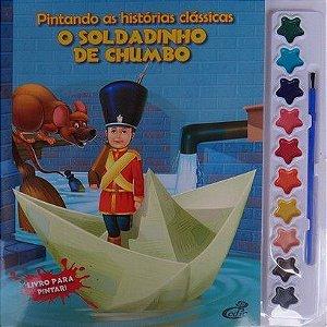 Pintando as Histórias Clássicas - O Soldadinho de Chumbo