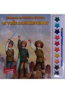 PINTANDO AS HISTÓRIAS CLÁSSICAS: OS TRÊS MOSQUETEIROS