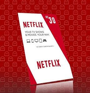 Cartão Netflix R$30 Reais - Assinatura