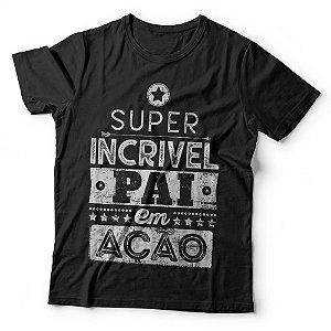 Camiseta Super Incrível Pai