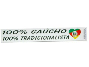 Adesivo 25cm x 4 cm  100% Gaúcho 100% Tradicionalista