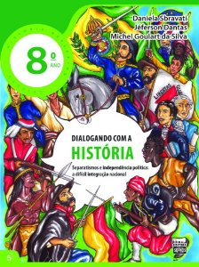8º ANO - Dialogando com a História