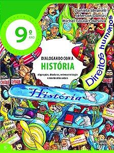 9º ANO - Dialogando com a História