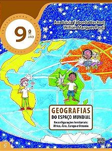 9º ANO - Geografias - Do Espaço Mundial