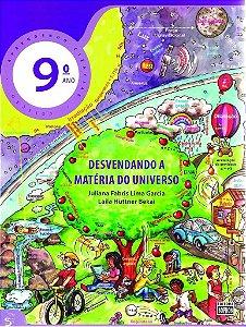 9º ANO - Ciências - Desvendando a Matéria do Universo