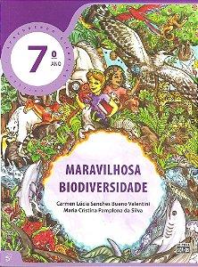 7º ANO - Ciências - Maravilhosa Biodiversidade