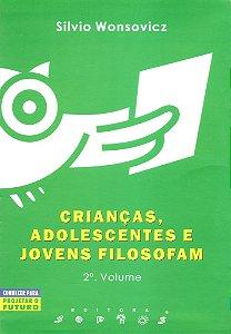 Crianças, Adolescentes e Jovens Filosofam