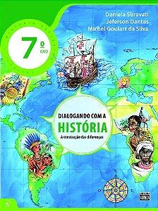 7º ANO - Dialogando com a História