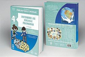 4º ANO - Entender as Ideias e Filosofar - 8ª Ed.