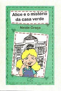 Alice e o mistério da casa verde