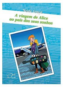 A viagem de Alice ao país dos seus sonhos
