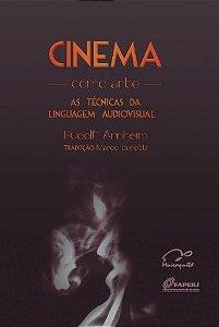 Cinema Como Arte: As Técnicas da Linguagem