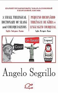 Pequeno Dicionário Trilíngue de Gírias - 1ª Reimpressão