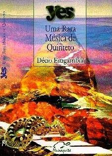 Yes - Uma Rara Música de Quinteto