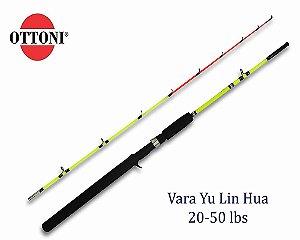 Vara Ottoni YU LIN HUA 1,80m 20-50Lbs