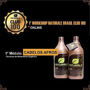 1° WORKSHOP NATURALE CLUB 100 - Módulo Cabelos Afro - COMO PARTICIPAR?