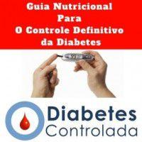 Guia Nutricional Para O Controle Definitivo da Diabetes