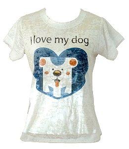 Camisetas Feminina - Coleção I love my Dog