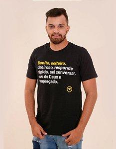 Camiseta - Bonito, solteiro, cheiroso, responde rápido, sei conversar, sou de Deus e empregado.