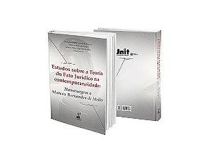 Estudos sobre a Teoria do Fato Jurídico na contemporaneidade: Homenagem a Marcos Bernardes de Mello