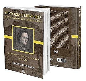 HISTÓRIA E MEMÓRIA DO  SEMINÁRIO DE EDUCADORAS CRISTÃS:  AS AÇÕES EDUCACIONAIS DE MARTHA HAIRSTON  (1953-1979)