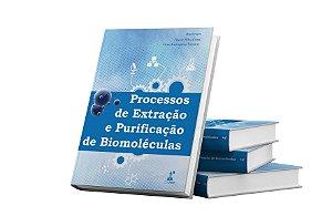 Processos de Extração e Purificação de Biomoléculas