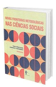 Novas fronteiras metodológicas nas ciências sociais