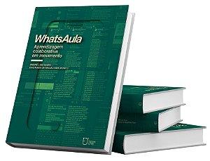 WhatsAula - Aprendizagem Colaborativa em Movimento
