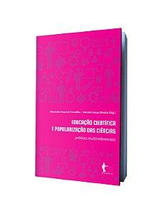 Educação científica e popularização das ciências: práticas multirreferenciais
