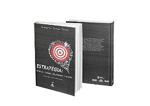 ESTRATÉGIA: DEFINIÇÃO, TRADUÇÃO, IMPLEMENTAÇÃO E REVISÃO (conceituação e tutorial passo a passo)