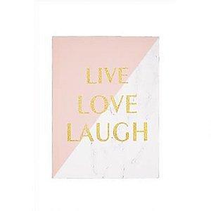 Quadro em Canvas Live Love Laugh