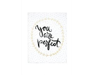 Quadro em Canvas You Are Perfect