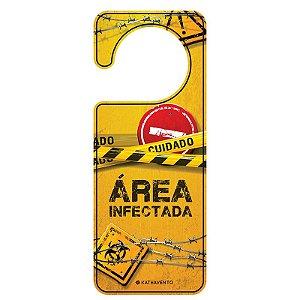 Aviso de Porta Área Infectada Cuidado