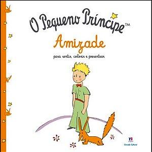 Livro O Pequeno Príncipe - Amizade