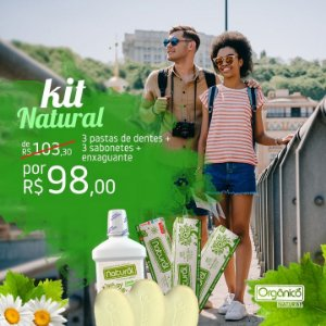 Kit Natural - 3 Cremes Dentais + 3 sabonetes + 1 Enxaguante