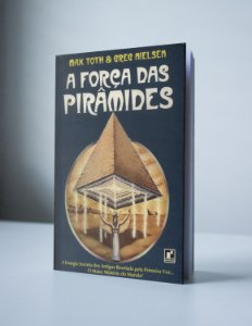 A FORÇA DAS PIRÂMIDES (produto usado)