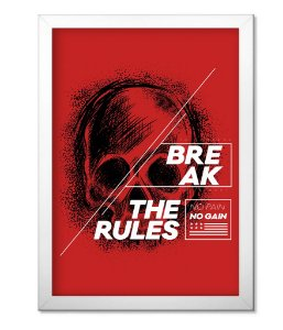 Poster Academia com Moldura Break The Rules
