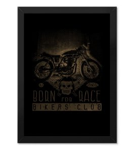Poster com Moldura Born For Race