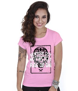 Camiseta Motorcycle Baby Look Feminina Ride Or Die