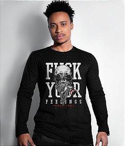 Camiseta Manga Longa Fuck Your Feelings