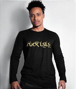 Camiseta Manga Longa Fuck Isis Gold Line