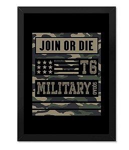 Poster Militar Concept com Moldura Camu Join Or Die