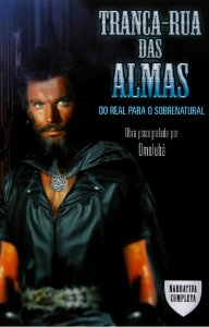 Livro -Tranca  Rua Das Almas: Do Real Para o Sobrenatural