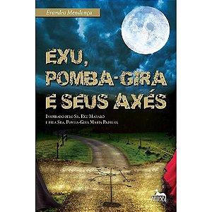 Livro - Exu, Pomba-Gira e seus Axés