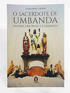 Livro - O SACERDÓTE DE UMBANDA - ALEXANDRE CUMINO