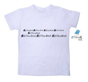 Camiseta Atithude Kids - Branca