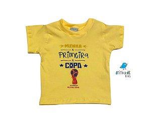 Camiseta Minha Primeira Copa - Amarela