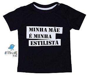 Camiseta Minha mãe é minha estilista - Preta